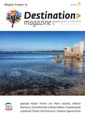 Destination Magazine #06 - Maggio-Giugno 2015